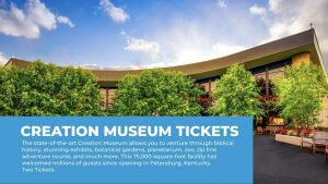 Creation Museum Tickets